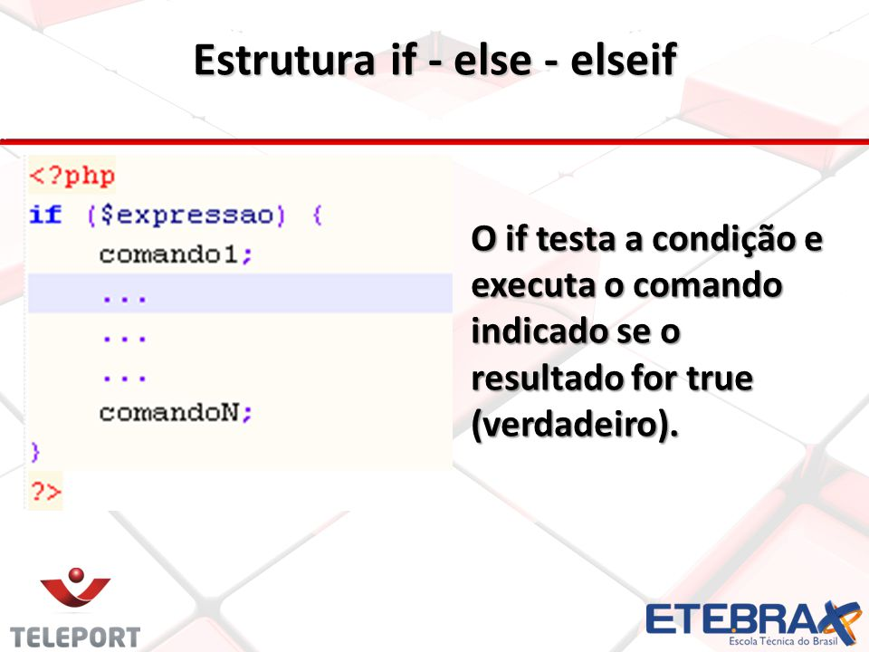 Estrutura if - else - elseif