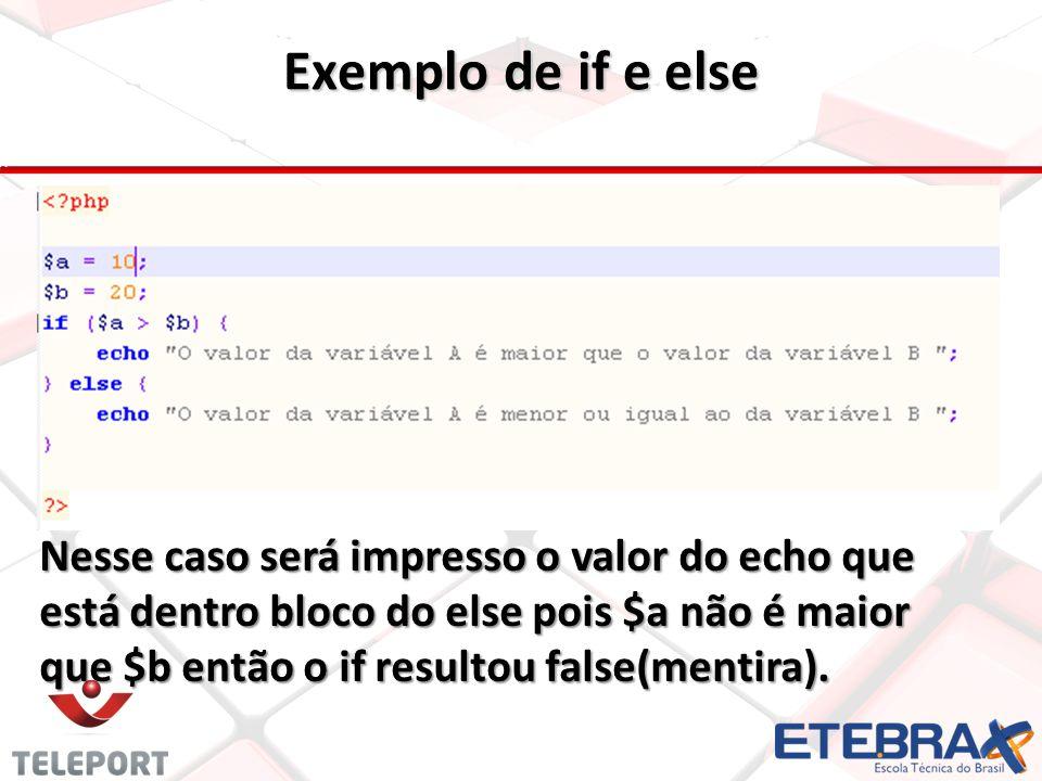 Exemplo de if e else