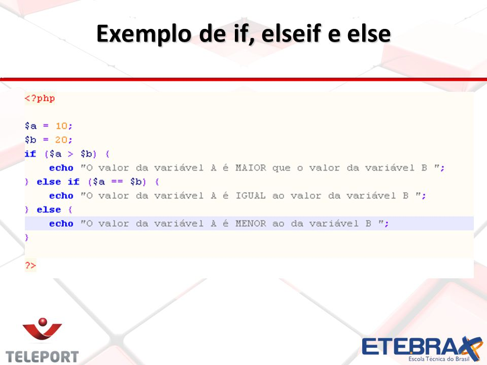 Exemplo de if, elseif e else