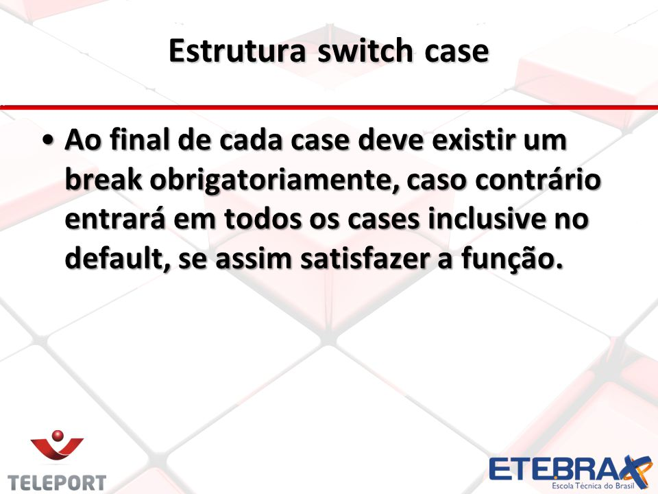 Estrutura switch case