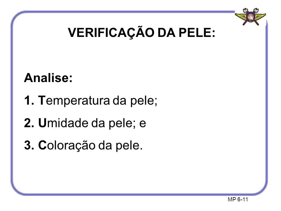 VERIFICAÇÃO DA PELE: Analise: Temperatura da pele; Umidade da pele; e