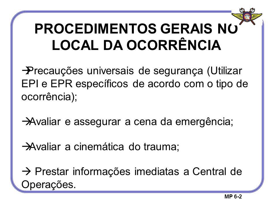 PROCEDIMENTOS GERAIS NO LOCAL DA OCORRÊNCIA