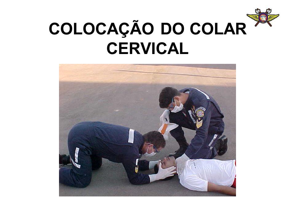 COLOCAÇÃO DO COLAR CERVICAL