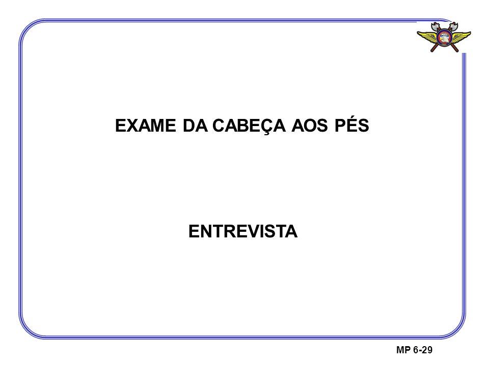 EXAME DA CABEÇA AOS PÉS ENTREVISTA