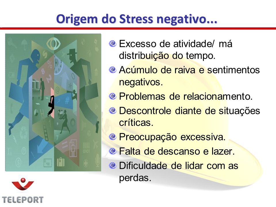 Origem do Stress negativo...