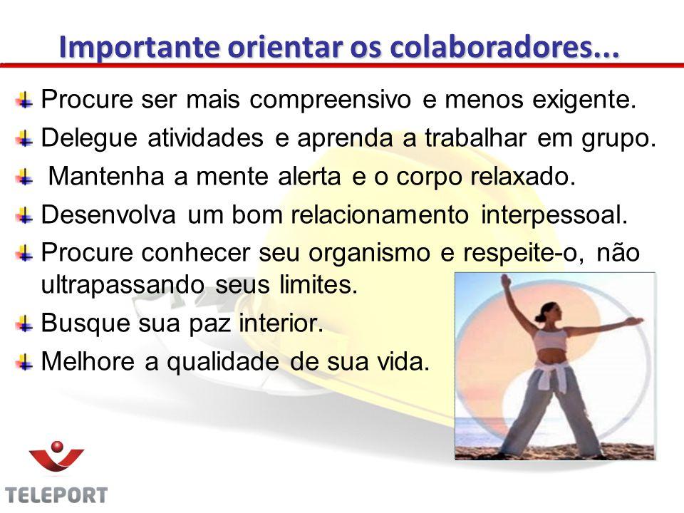 Importante orientar os colaboradores...