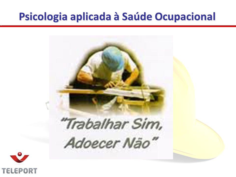 Psicologia aplicada à Saúde Ocupacional