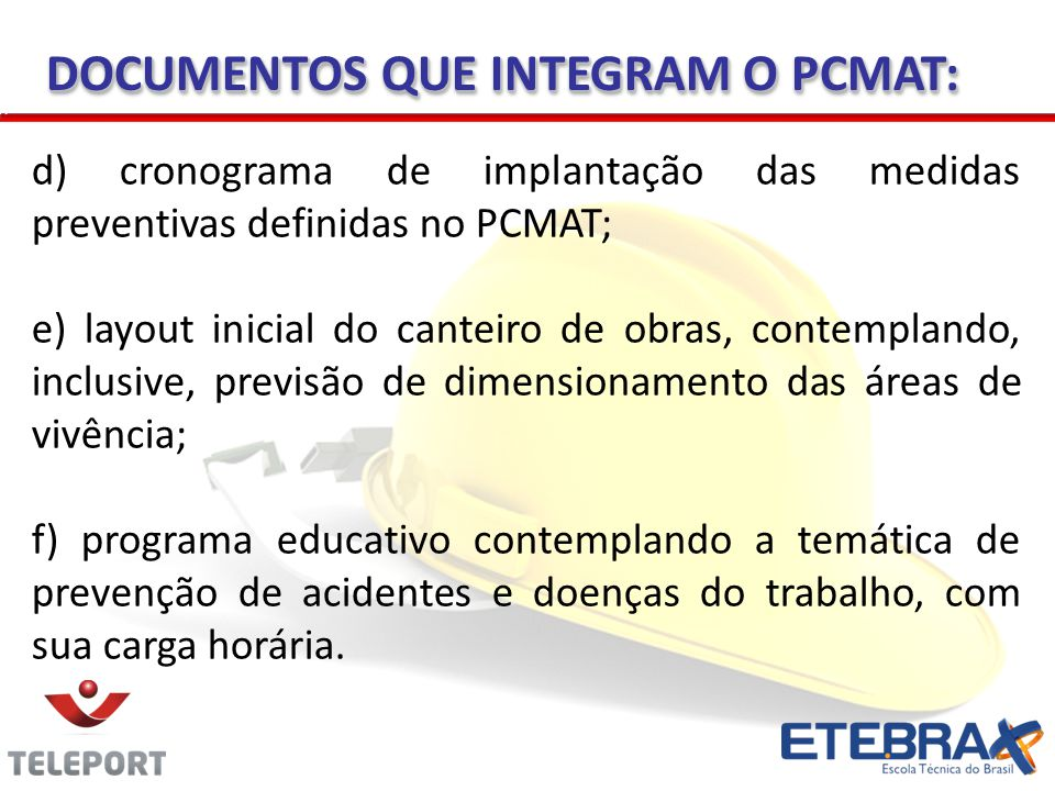 DOCUMENTOS QUE INTEGRAM O PCMAT: