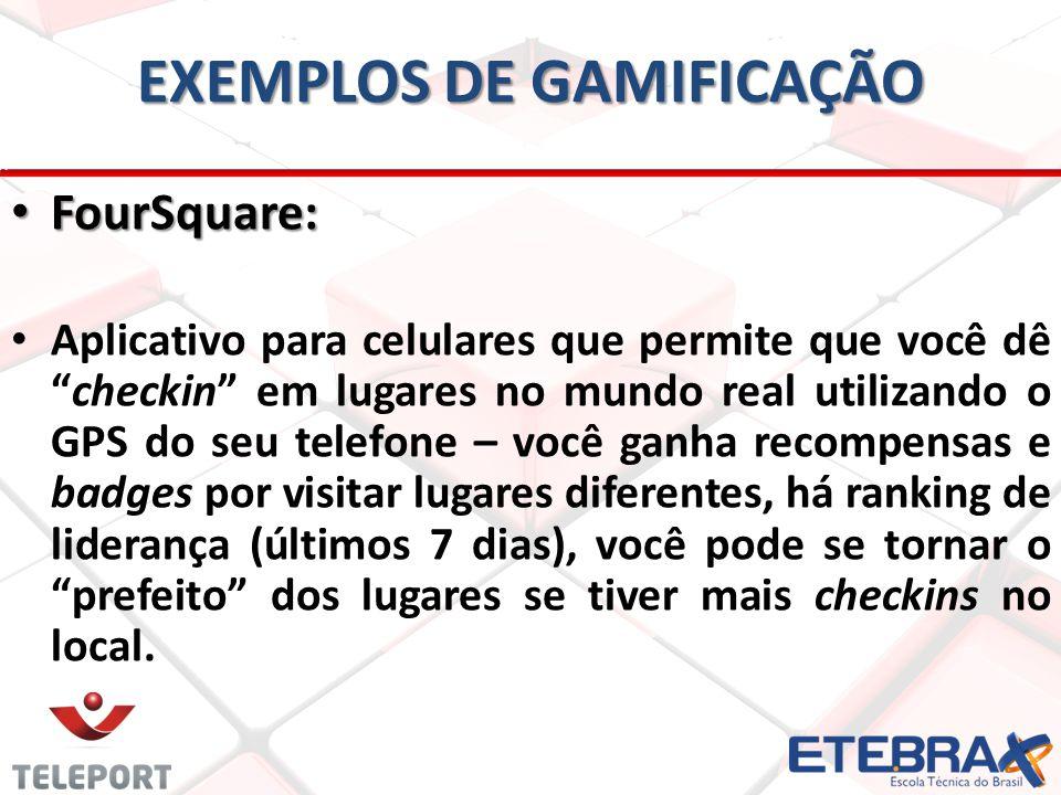 EXEMPLOS DE GAMIFICAÇÃO