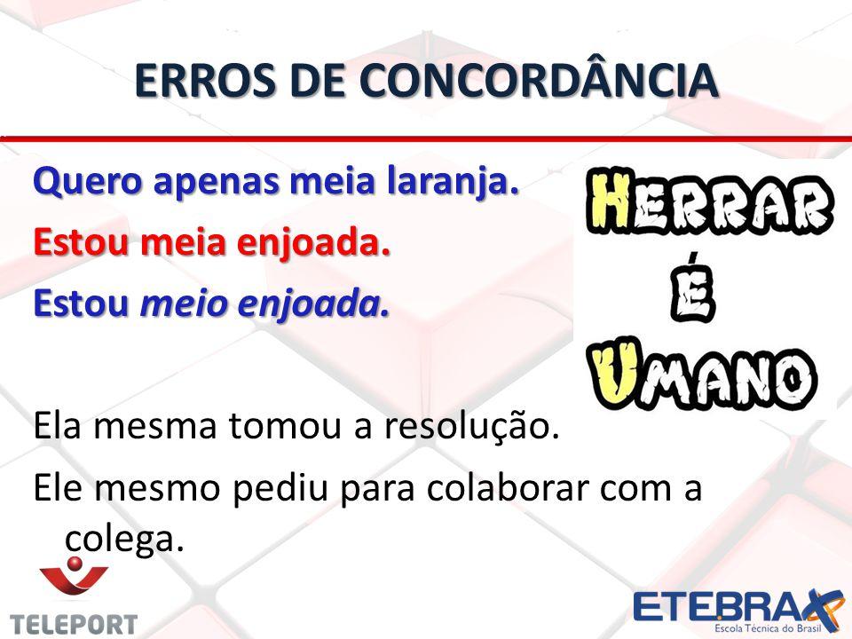ERROS DE CONCORDÂNCIA