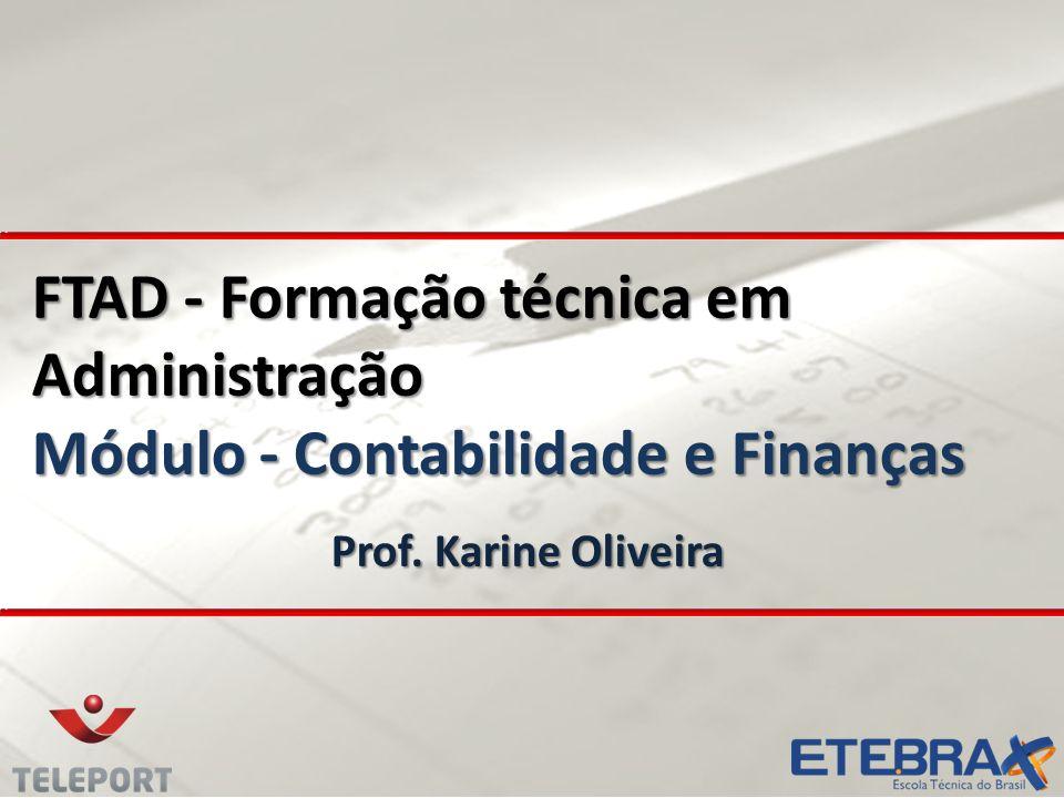 FTAD - Formação técnica em Administração Módulo - Contabilidade e Finanças