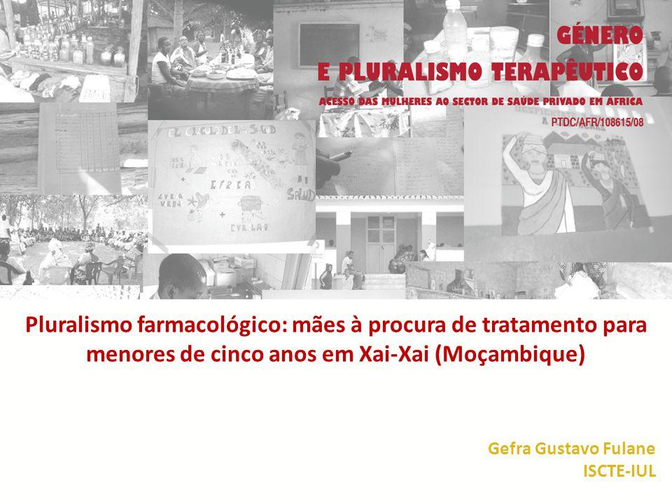 Pluralismo farmacológico: mães à procura de tratamento para menores de cinco anos em Xai-Xai (Moçambique)