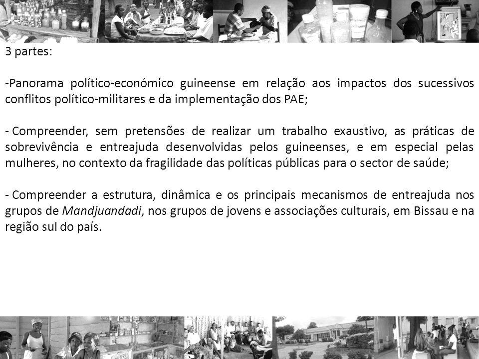 3 partes: Panorama político-económico guineense em relação aos impactos dos sucessivos conflitos político-militares e da implementação dos PAE;