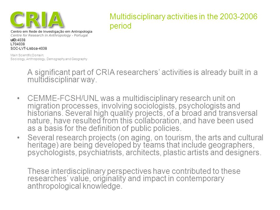 Multidisciplinary activities in the 2003-2006 period