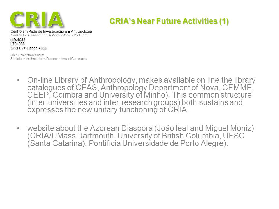 CRIA's Near Future Activities (1)