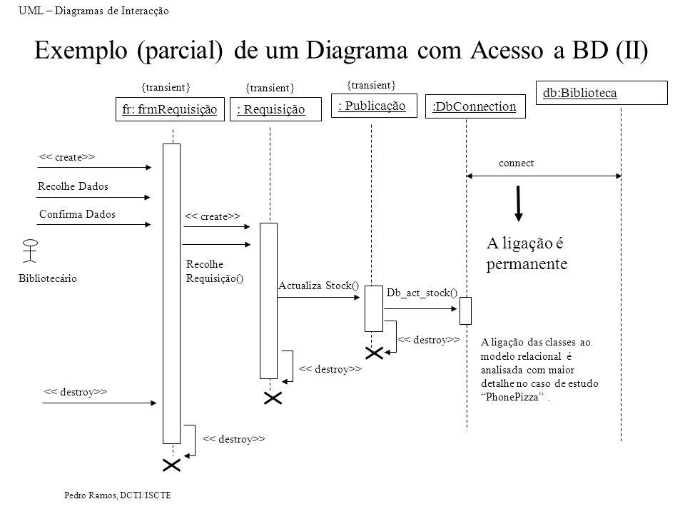 Exemplo (parcial) de um Diagrama com Acesso a BD (II)
