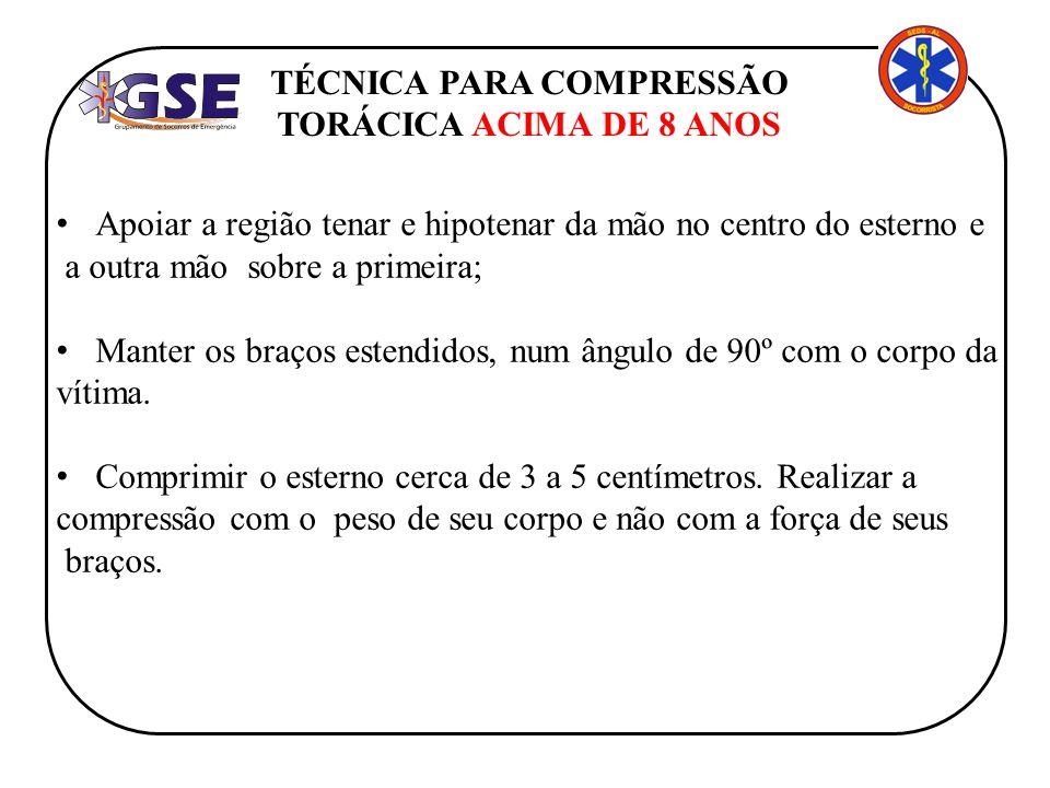 TÉCNICA PARA COMPRESSÃO TORÁCICA ACIMA DE 8 ANOS
