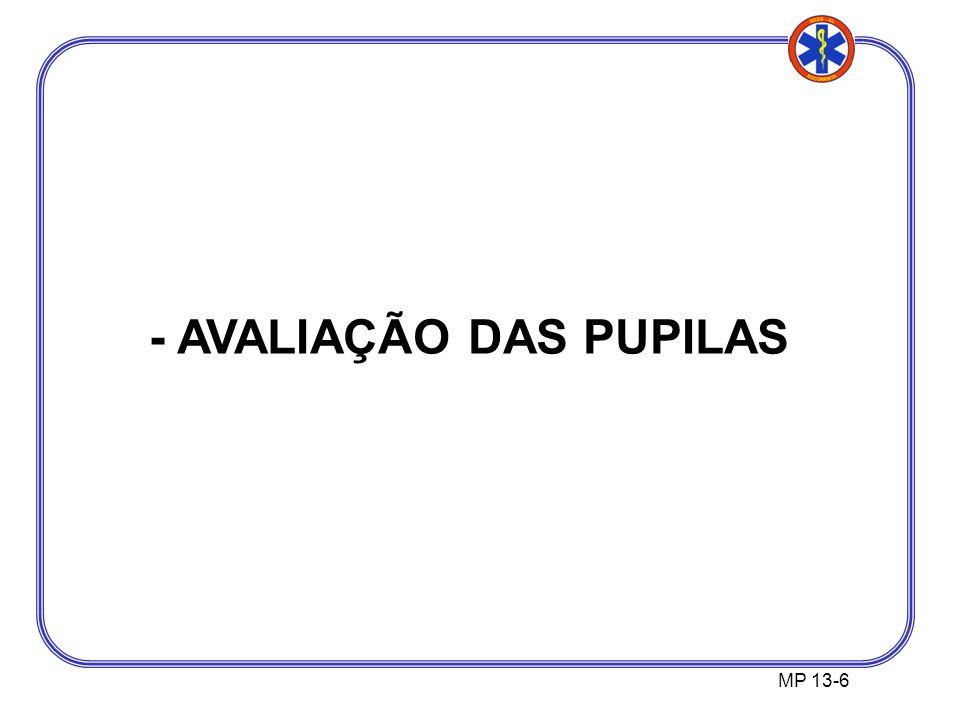 - AVALIAÇÃO DAS PUPILAS