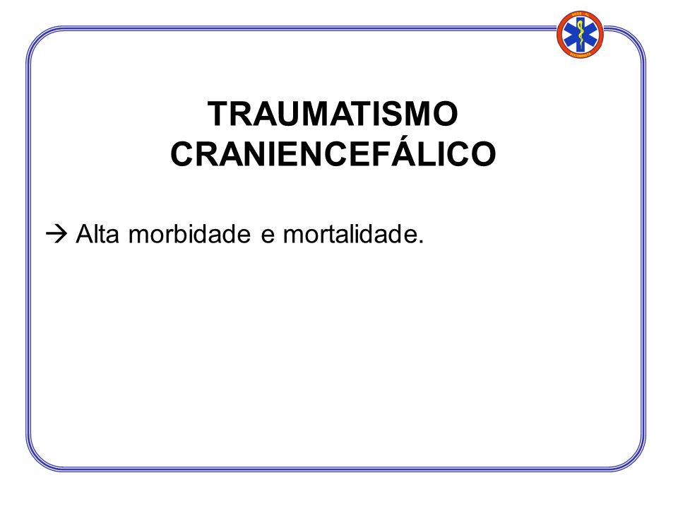 TRAUMATISMO CRANIENCEFÁLICO
