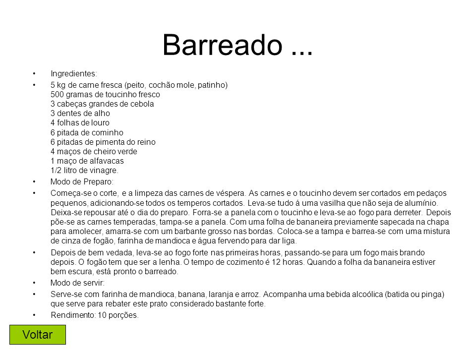 Barreado ... Voltar Ingredientes: