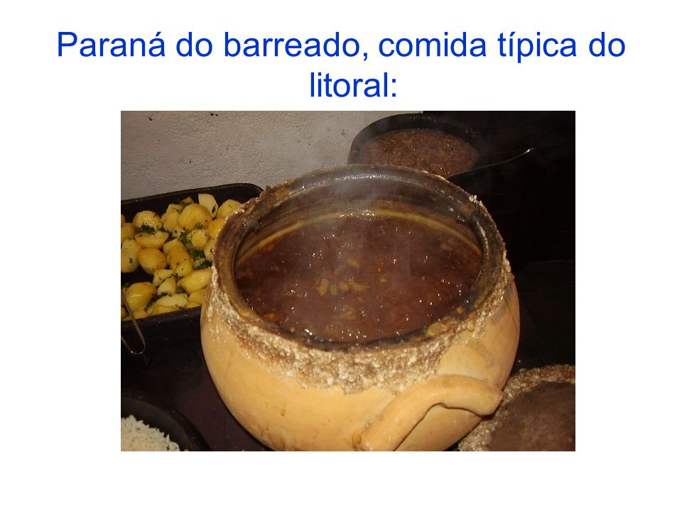 Paraná do barreado, comida típica do litoral: