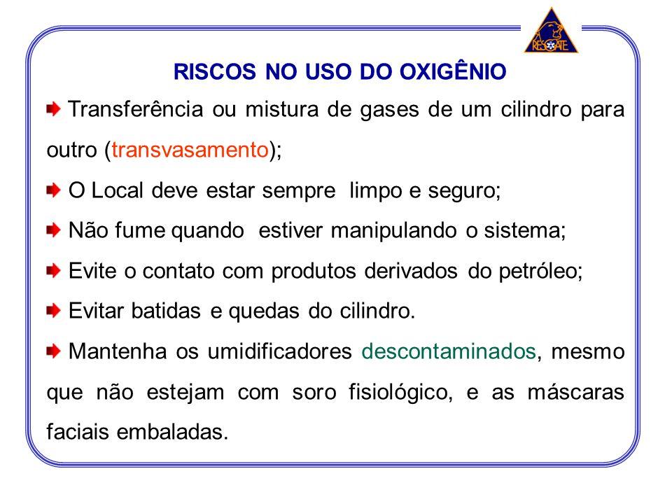 RISCOS NO USO DO OXIGÊNIO