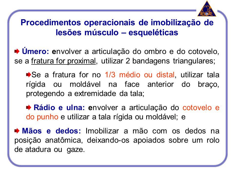 Procedimentos operacionais de imobilização de lesões músculo – esqueléticas