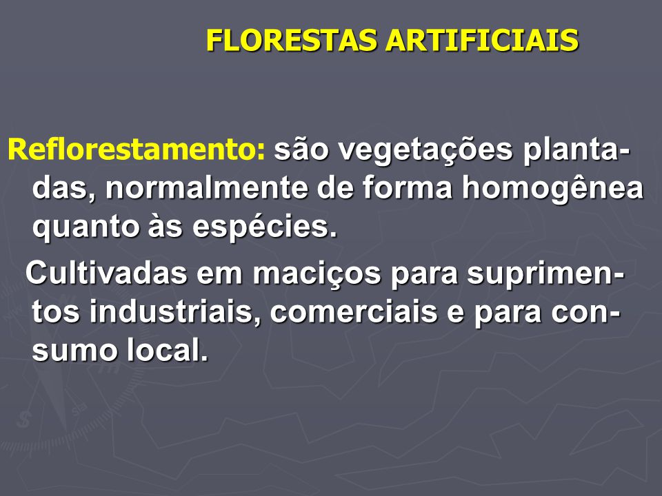 FLORESTAS ARTIFICIAIS
