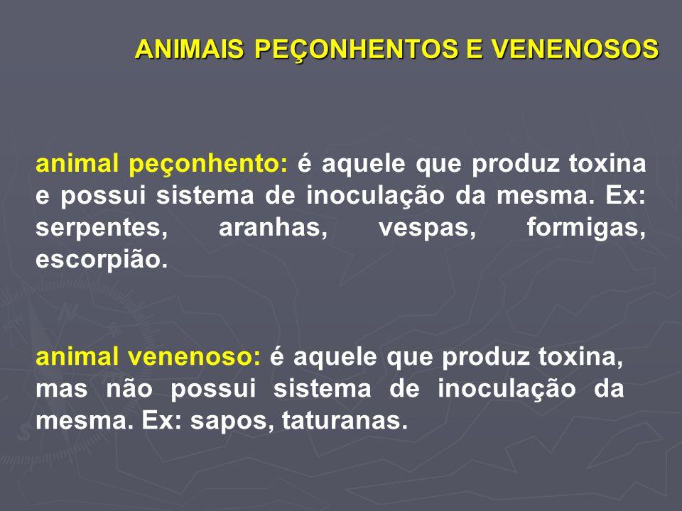 ANIMAIS PEÇONHENTOS E VENENOSOS