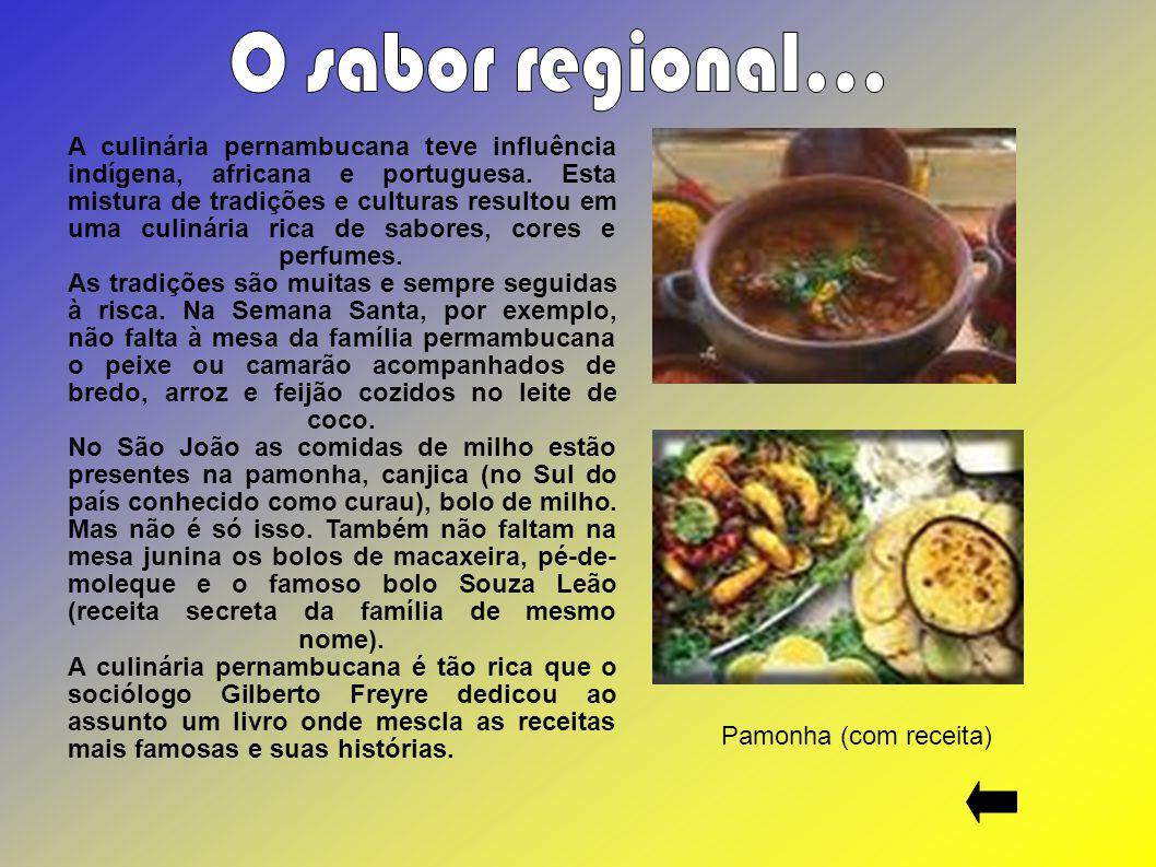 O sabor regional...