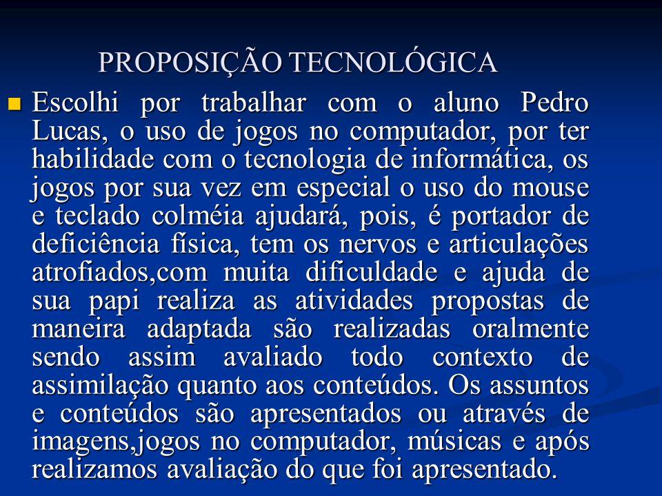 PROPOSIÇÃO TECNOLÓGICA