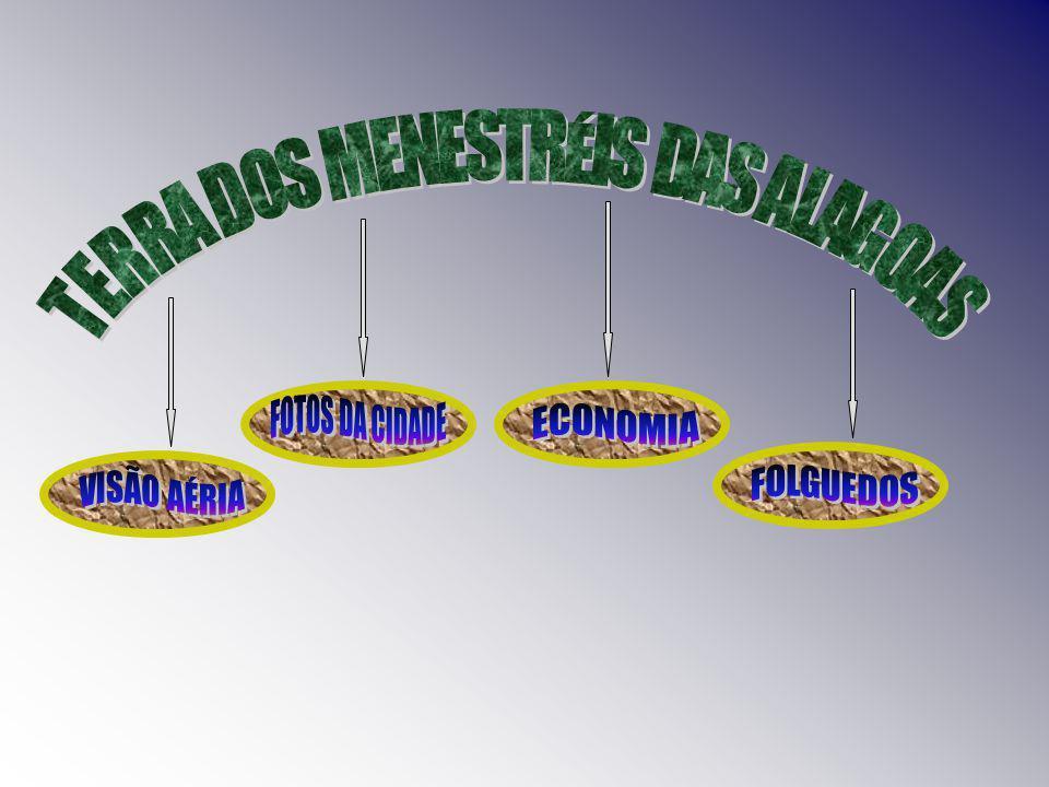 TERRA DOS MENESTRÉIS DAS ALAGOAS