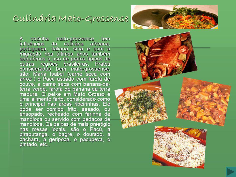 Culinária Mato-Grossense