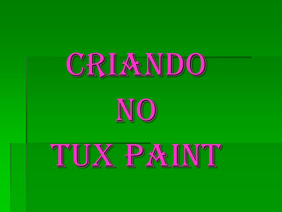 Criando No Tux Paint