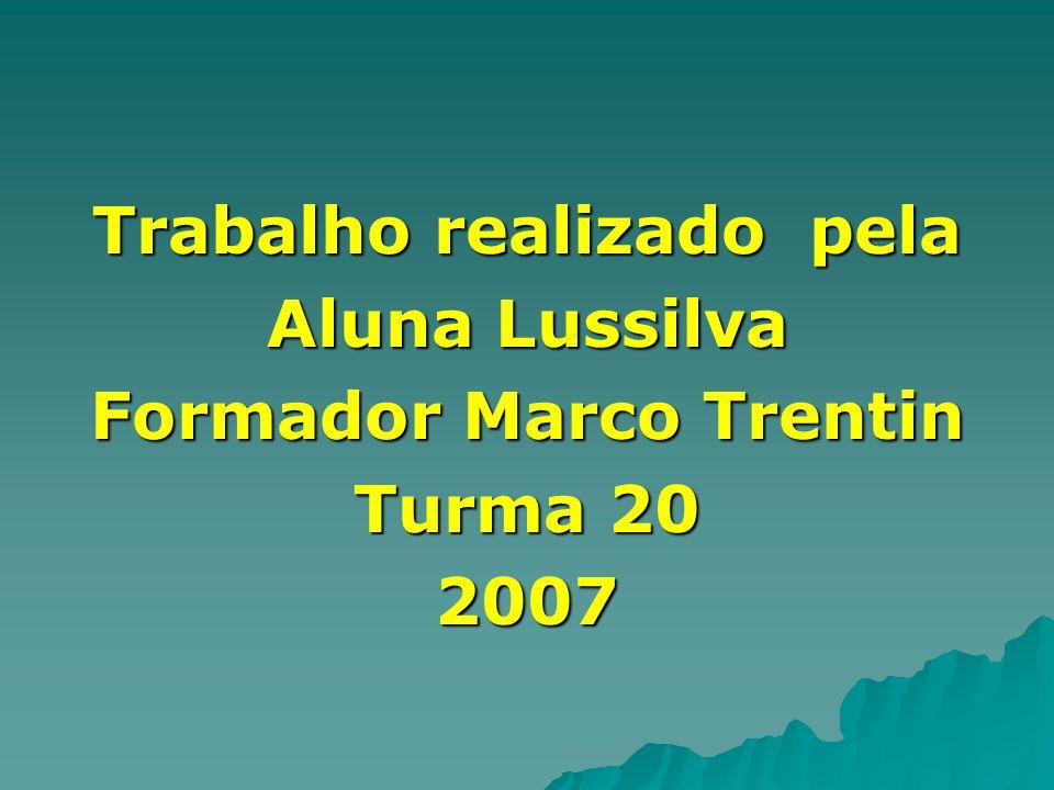 Trabalho realizado pela Formador Marco Trentin