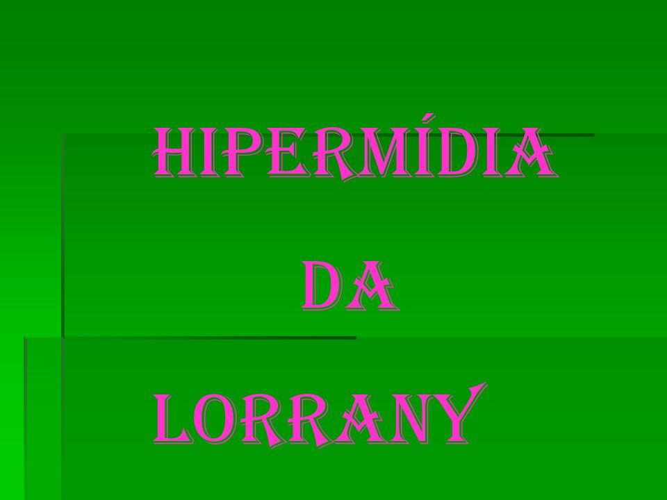 HIPERMÍDIA DA LORRANY