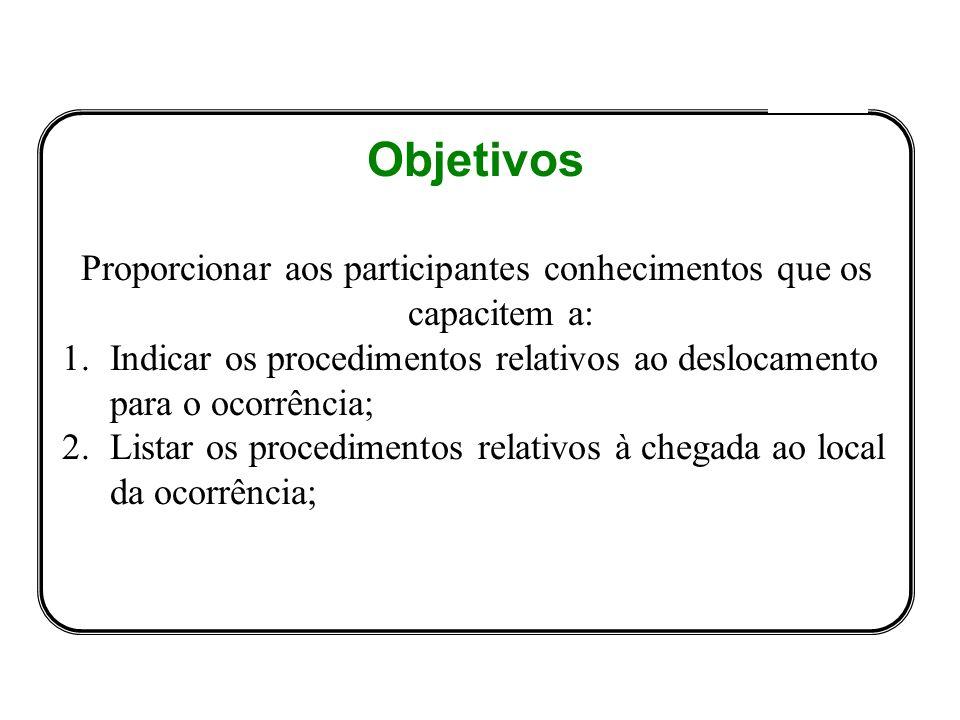 Proporcionar aos participantes conhecimentos que os capacitem a: