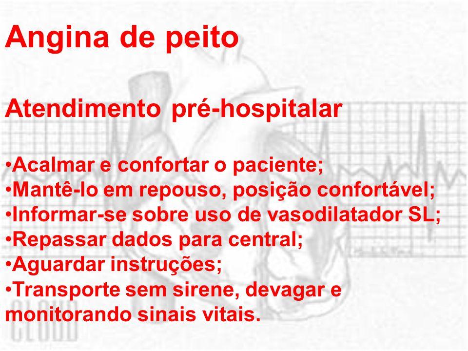 Angina de peito Atendimento pré-hospitalar