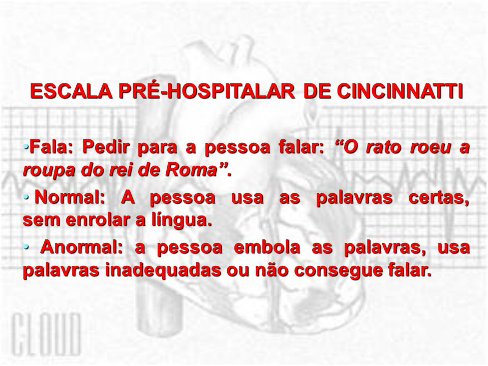 ESCALA PRÉ-HOSPITALAR DE CINCINNATTI