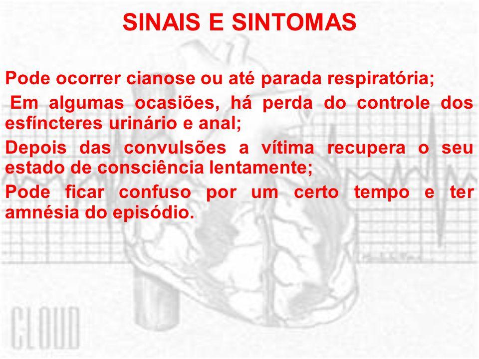 SINAIS E SINTOMAS Pode ocorrer cianose ou até parada respiratória;