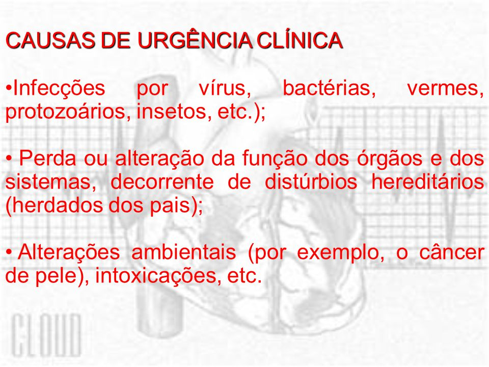 CAUSAS DE URGÊNCIA CLÍNICA