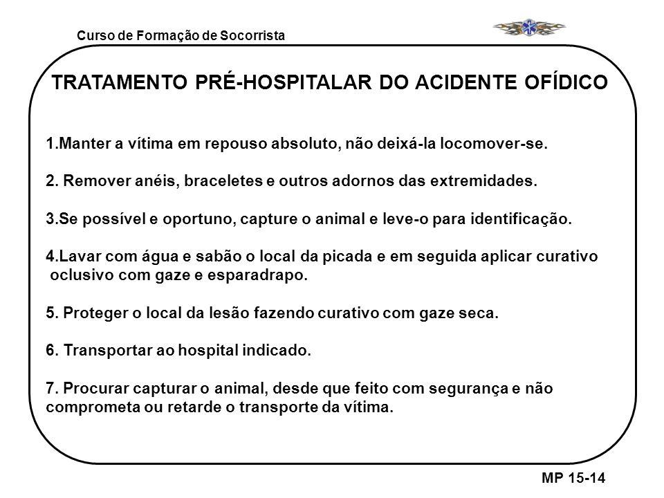 TRATAMENTO PRÉ-HOSPITALAR DO ACIDENTE OFÍDICO