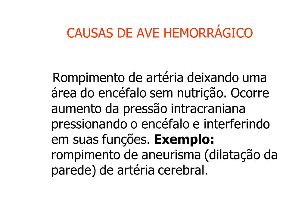 CAUSAS DE AVE HEMORRÁGICO