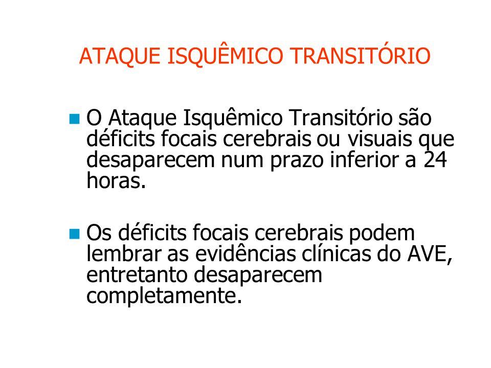 ATAQUE ISQUÊMICO TRANSITÓRIO