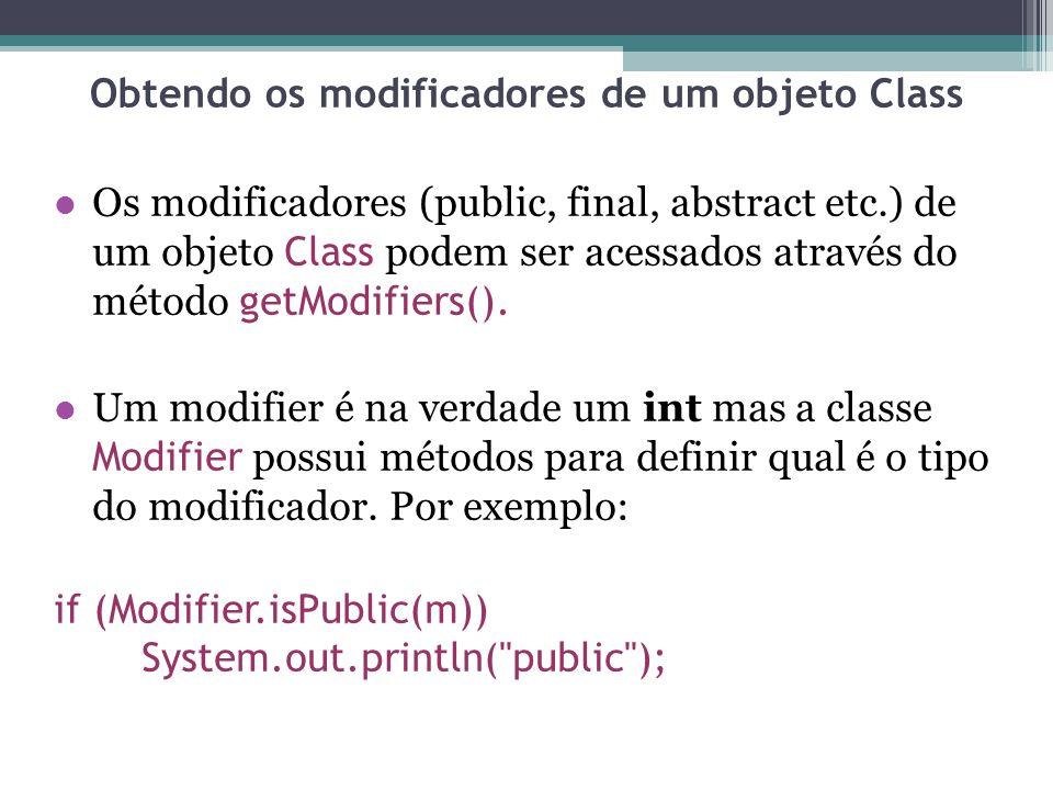 Obtendo os modificadores de um objeto Class