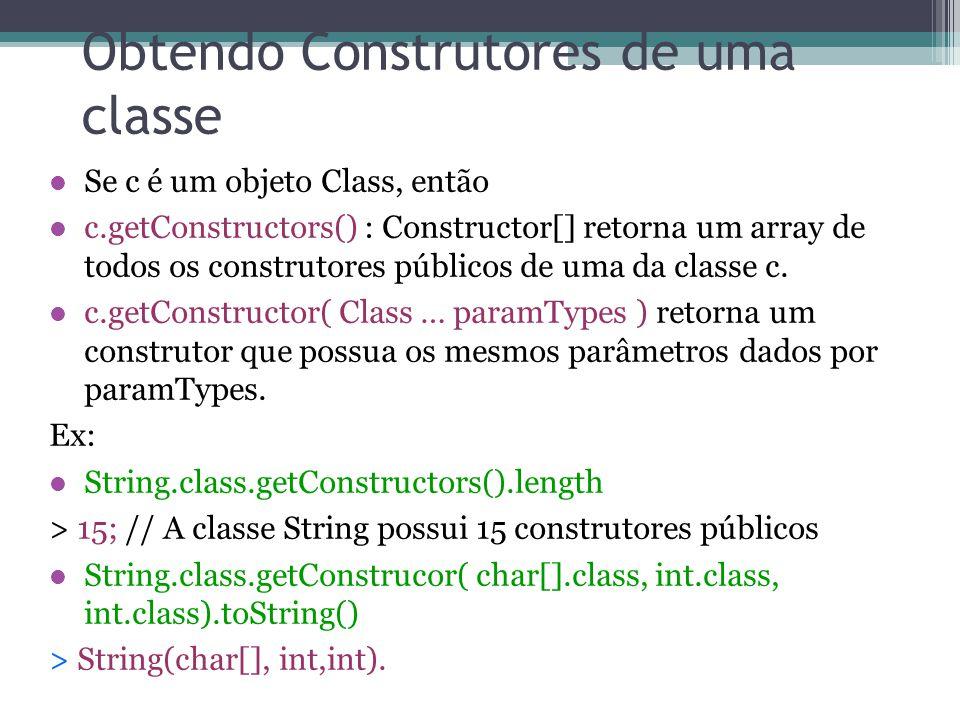 Obtendo Construtores de uma classe