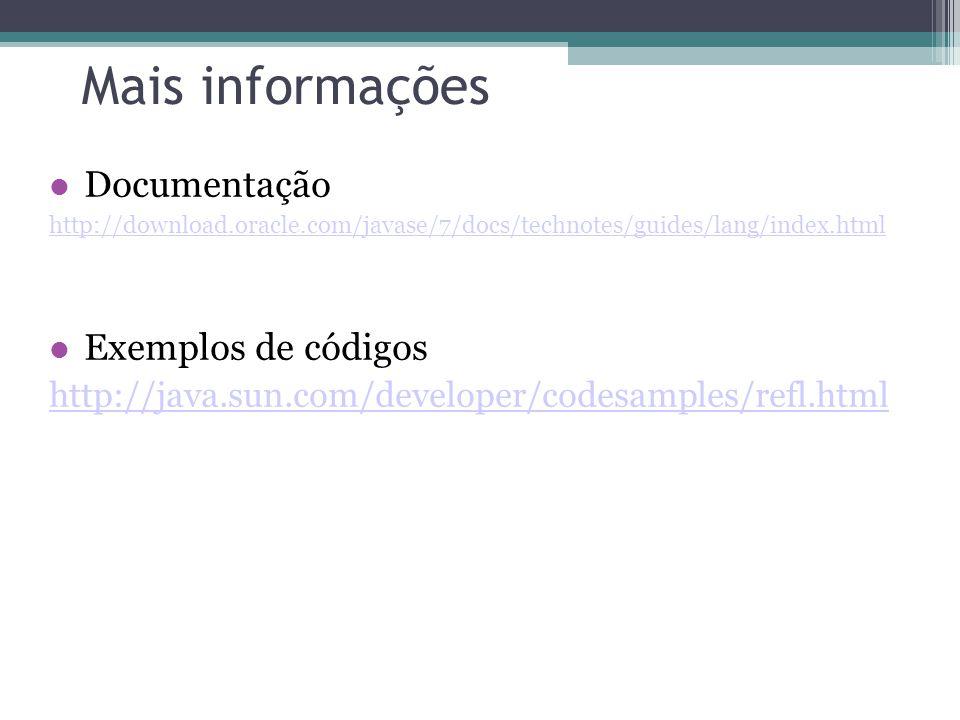 Mais informações Documentação Exemplos de códigos