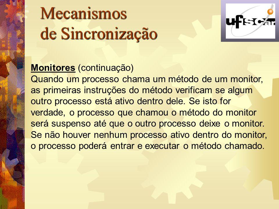 Mecanismos de Sincronização Monitores (continuação)