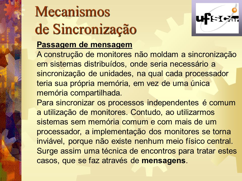 Mecanismos de Sincronização Passagem de mensagem