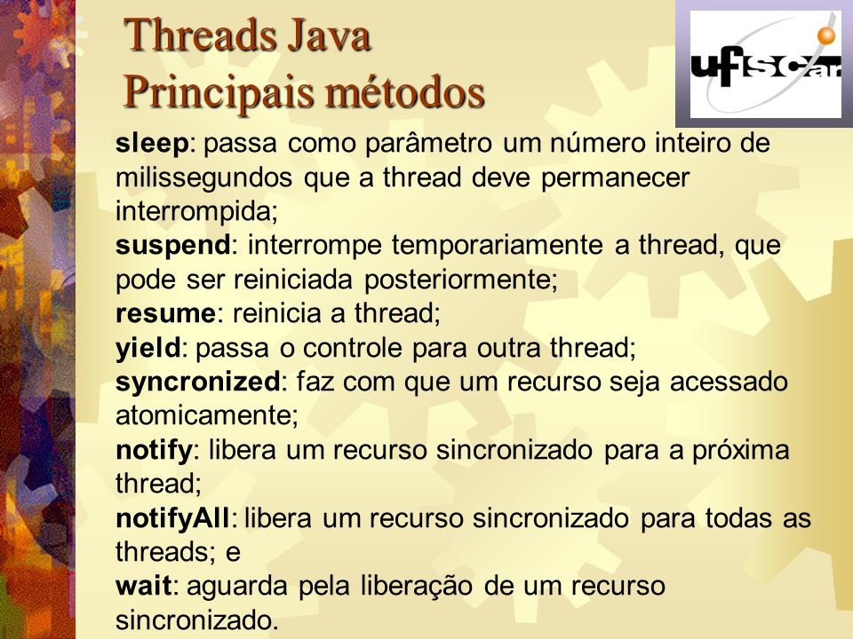 Threads Java Principais métodos